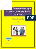 Interesting Conversation Lesson Topics and Questions for Adult ESL Teachers and Student