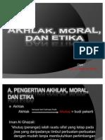 54202375 Akhlak Etika Dan Moral