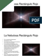 La Nebulosa Rectángulo Rojo