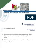 Behavior Change Incentives