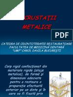 Incrustatii metalice + RDA