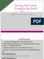 administering nail care cv