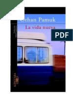 Orhan Pamuk - La Vida Nueva