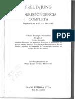 William Mc Guire - Freud Jung - Correspondência Completa
