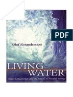 36332689 Alexandersson Living Water Viktor Schauberger and the Secrets of Natural Energy 1990