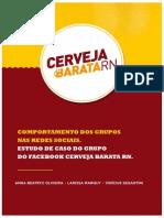 Comportamento Dos Grupos Nas Redes Sociais. Estudo de Caso Do Grupo Do Facebook Cerveja Barata RN