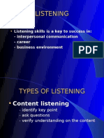  Listening Skills is a Key to Success in: