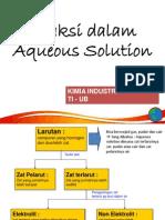 Kimia Industri - 4 Reaksi Dalam Aqueous Solution - Mr.ihwan Hamdala
