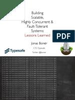 jf13_BuildingScalableHighlyConcurrentFault-TolerantSystems