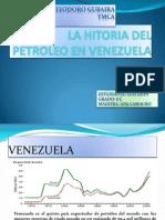 La Hitoria Del Petroleo en Venezuela(2)