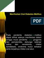 Manifestasi Oral Diabetes Mellitus
