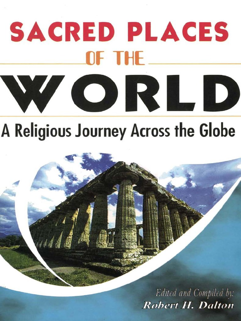 sacred places of the world a religious journey across the globe