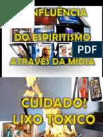 Estudo Bíblico - Apologética - A Influência do Espiritismo na Mídia.pptx