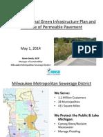 Clean Rivers, Clean Lake 2014 -- MMSD Regional GI Plan and Permeable Pavement