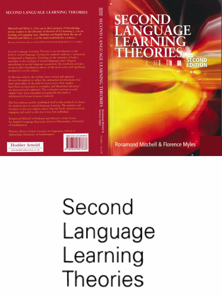 Second Language Learning Theories [Mitchell  Myles]   Second Language  Acquisition   Language Acquisition