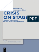 (Trends in Classics - Supplementary Volumes 13) Andreas Markantonatos, Bernhard Zimmermann-Crisis on Stage_ Tragedy and Comedy in Late Fifth-Century Athens-De Gruyter (2011)