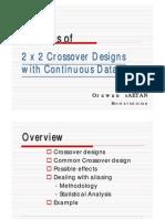 Analysis of 2x2 Cross Over