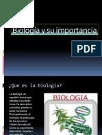 Biología y su importancia(1).pptx