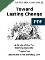 Toward Lasting Change (Part 1)