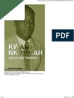Kwame Nkrumah _ Vision and Tragedy