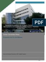 Necesidad de Apertura de Un Centro Asistencial de Ibermutuamur en La Población de Manzanares