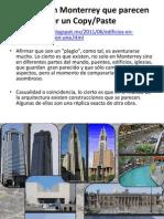 Edificios de Monterrey MUY parecidos a Otros Del Mundo