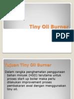 Tiny Oil Burner
