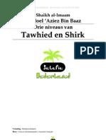 Drie Niveaus Van Tauwhied en Shirk - Bin Baaz