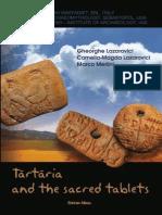 Lazarovici Merlini Tartaria and the Sacred Tablets 2011