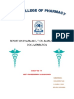 Report on Pharmaceutical Manufacturing Documentation