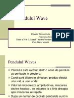 Pendulul Waves