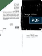 Yudice, George Nuevas Tecnologias, Musica y Experiencia