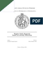 Engine fault diagnosis. A novelty detection problem