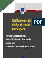 Spread Foundation Design