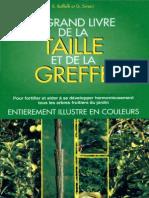 Boffelli Enrica - Sirtori Guido - Le Grand Livre de La Taille Et de La Greffe