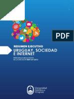 Uruguay, sociedad e Internet 2013.   Resumen Ejecutivo