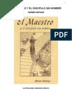Santiago Carmen - El Maestro Y El Discipulo Sin Nombre