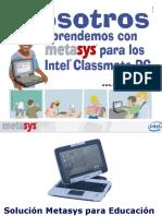 Metasys - Solución para Educación basados en los Intel® Classmate PC