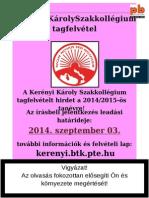 Kerényi Károly Szakkollégium Tagfelvételi 2014