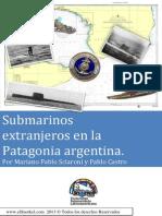 Submarinos extranjeros en la Patagonia Argentina