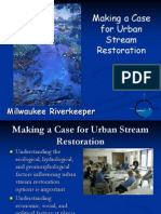 Clean Rivers, Clean Lake -- Making the Case For Urban Stream Restoration