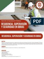 DossierResidencia, Supervisión