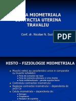 Fibra Miometriala, Travaliu Normal & Distocic
