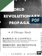 28231115 Lasswell World Revolutionary Propaganda a Chicago Study 1939