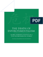 The Death of Environmentalism by Michael Shellenberger and Ted Nordhaus