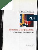 Adriana Gómez-El Dinero y Las Palabras (Conexiones Insospechadas)