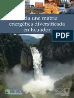 Hacia Una Matriz Energética Diversificada en Ecuador - Miguel Castro