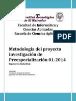 Metodología Investigación Preespecializaciones 01-2014