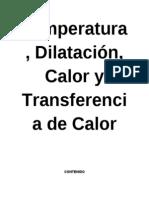 Temperatura, Dilatacion,Calor y Transferencia de Calor