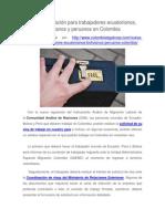 Nueva Regulación Para Trabajadores Ecuatorianos, Bolivianos y Peruanos en Colombia